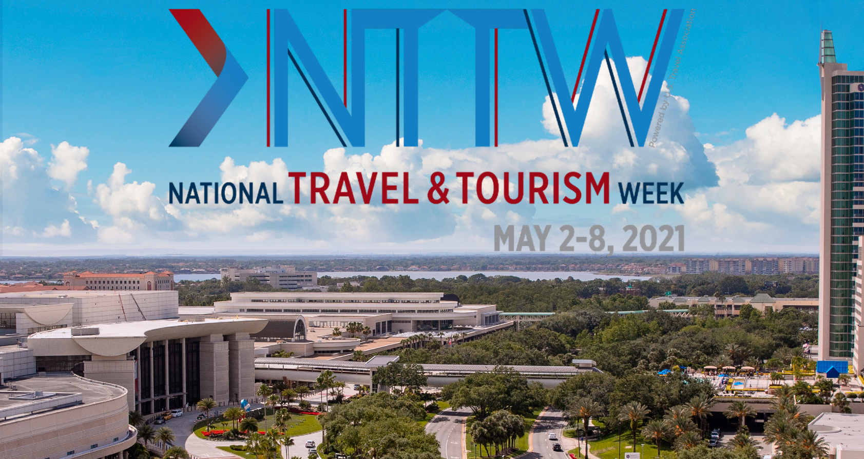 National Travel & Tourism Week, May 2-8